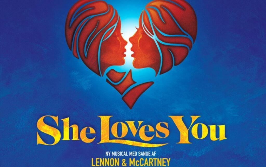 verdenspremiere på musicalen She Loves You